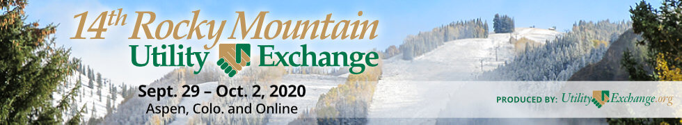 14th Rocky Mountain Utility Exchange, Sept. 29 - Oct. 2, 2020